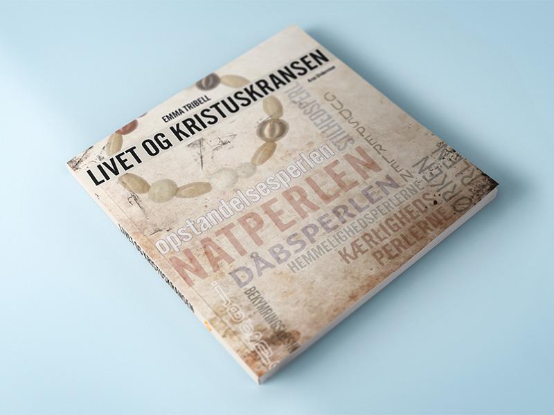 Livet og kristuskransen – Elevens bog